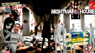 NIGHTMARE HOUSE 2 - #7 Los maniquies Amorosos y los Esparragos Carretilla