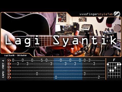 Siti Badriah - LAGI SYANTIK - Cover (Fingerstyle Gitar) Lengkap Dengan TAB Tutorial & Chord
