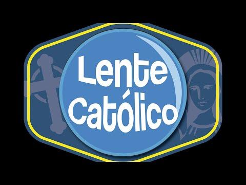 Lente Católico