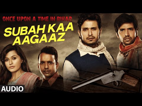 Once Upon A Time In Bihar movie song lyrics