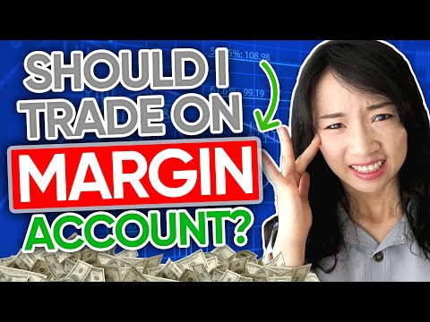 Should I Trade on Margin Account? What is Margin Trading?