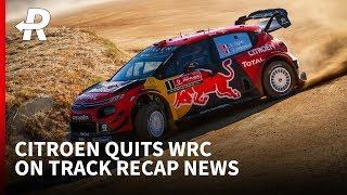 Citroen quit the WRC and Marquez brothers team up | On Track Recap News 🔁