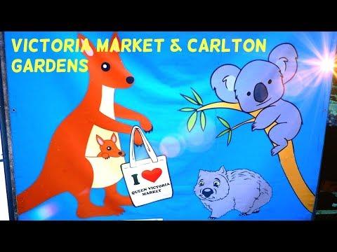 Victoria Market & Carlton Gardens Melbourne Australia