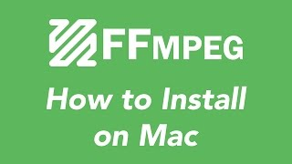 How to install FFMPEG on Mac