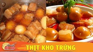 Cách nấu Thịt Kho Trứng ngon và dễ làm  - Khám Phá Bếp Việt