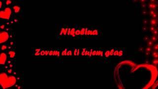 Nikolina - Zovem da ti cujem glas