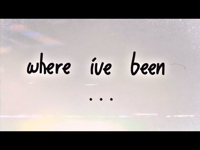 where ive been ...
