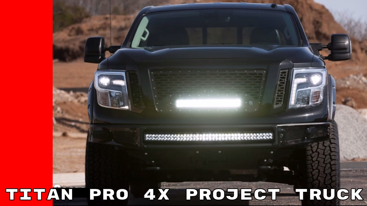 2017 nissan titan pro 4x project truck youtube mozeypictures Image collections