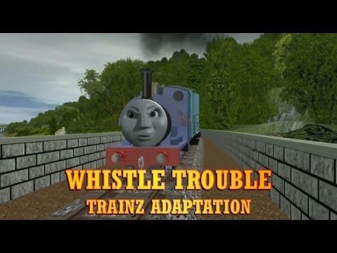 Whistle Trouble (Trainz Edition)