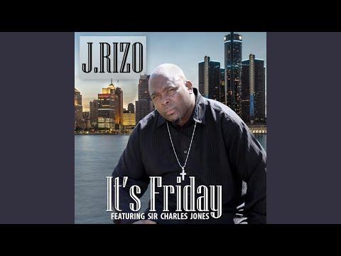 It's Friday (feat. Sir Charles Jones)