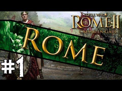 Total War: Rome II - Caesar In Gaul: Rome Campaign #1 ~ Arise Caesar!
