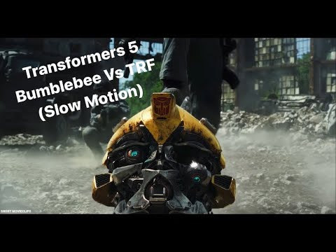 Download Transformers 5 Bumblebee Vs TRF (Slow Motion)