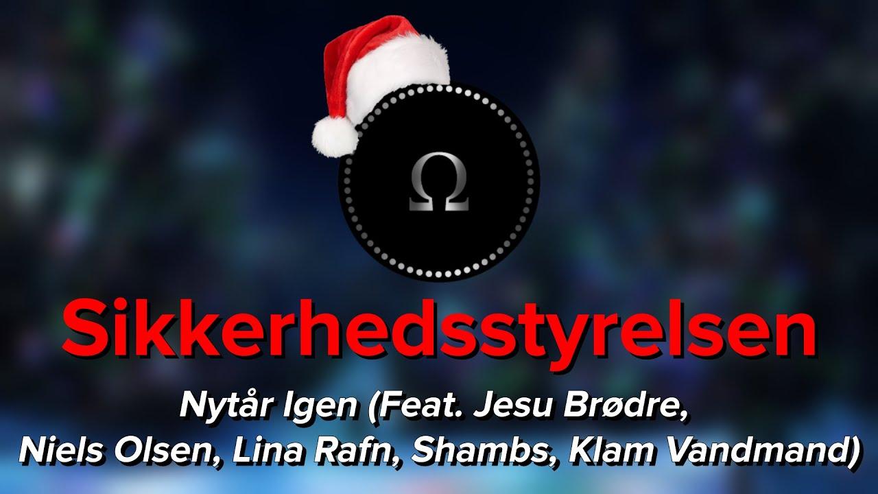 Sikkerhedsstyrelsen - Nytår Igen (Feat.Jesu Brødre, Lina Rafn, Shambs, Klam Vandmand) [Bass Boosted]