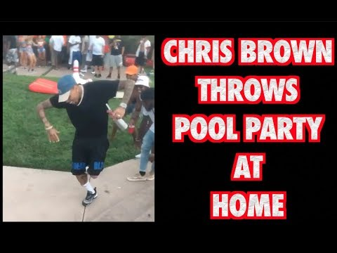 CHRIS BROWN THROWS A POOL PARTY AT HIS HOUSE 2017