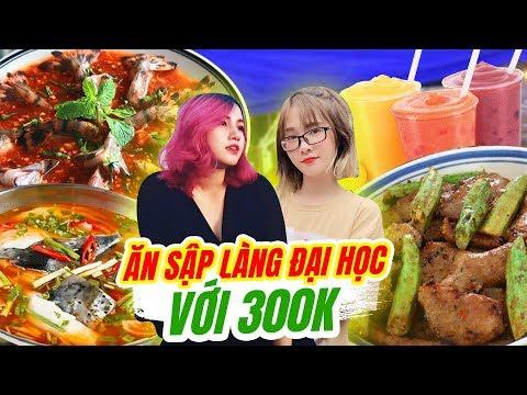 HNAG TOUR: 300k Phá đảo Các Món Ngon Nhất Làng đại Học!!!