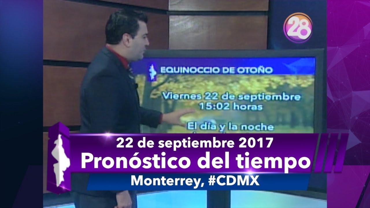 22 de septiembre 2017 Pronóstico del tiempo #Monterrey y # ...