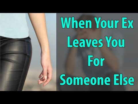 When Your Ex Leaves You For Someone Else