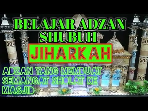 BELAJAR ADZAN SHUBUH IRAMA JIHARKAH #BIKIN BAPER#