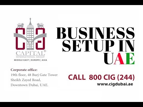 Setup Your Business In Dubai - Capital International Group - Business services