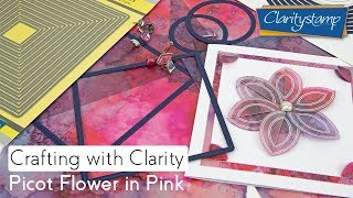 Fresh Cut Dies How To - Picot Flower in Pink