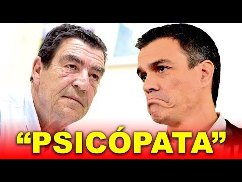 "Juez HUNDE a Pedro Sánchez: ""Psicópata"""