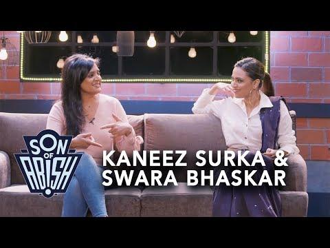 Son Of Abish feat. Kaneez Surka & Swara Bhaskar