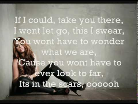 Scars - Miley Cyrus  +  Lyrics