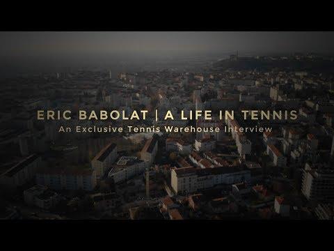 Eric Babolat: A Life in Tennis