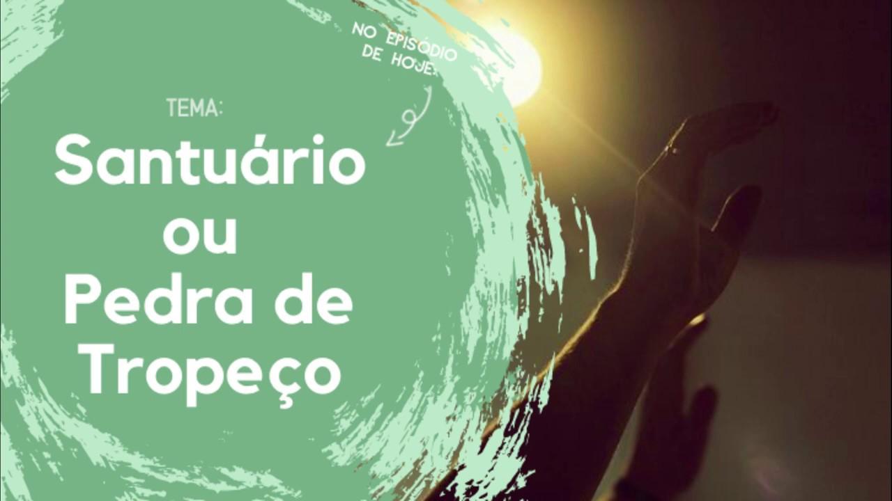 Gotas de Sabedoria - #EP01 - Santuário ou Pedra de Tropeço - (Is 8.12,13) #piloto