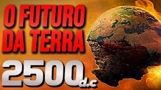 ARE YOU READY ?? SEE THE FUTURE OF EARTH HERE TO 500 YEARS !!