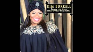 Kim Burrell - Thank You Jesus (That