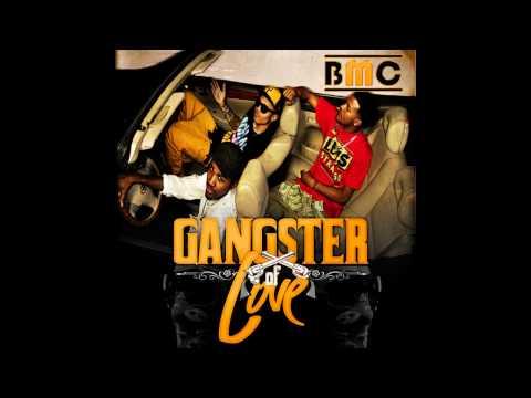 BMC Boyz - I L.O.V.E. You (Reprise 2011 Version) (Gangster Of Love Mixtape)