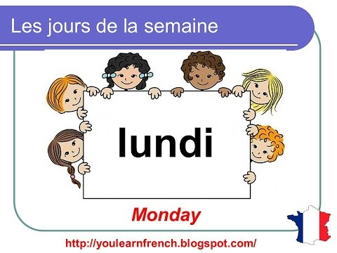 French Lesson 5 - DAYS OF THE WEEK in French Jours de la semaine français Dias de la semana francés