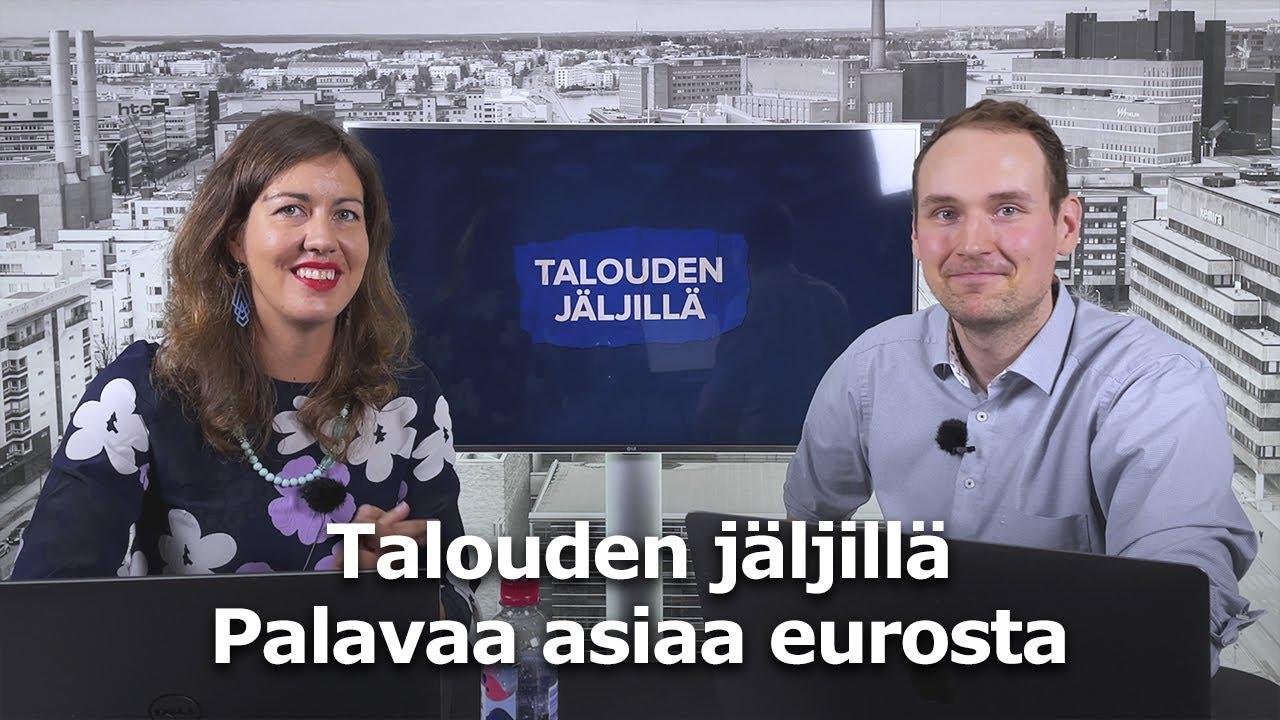 Download Palavaa asiaa eurosta | Talouden jäljillä jakso 2