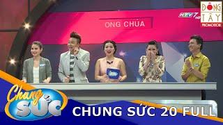 chung suc ii tap 20 full i kien lua vs ong chua 17052016