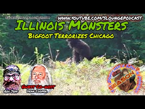 Bigfoot encounters in Illinois - SLP4-26