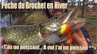 Pêche du Brochet en Hiver avec Guiz