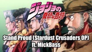 Stand Proud Jojo 39 s Bizarre Adventures Stardust Crusaders OP.mp3