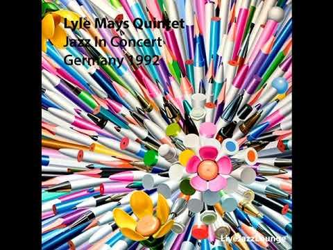 Lyle Mays Quintet – Jazz in Concert, Germany 1992 (Live Album)