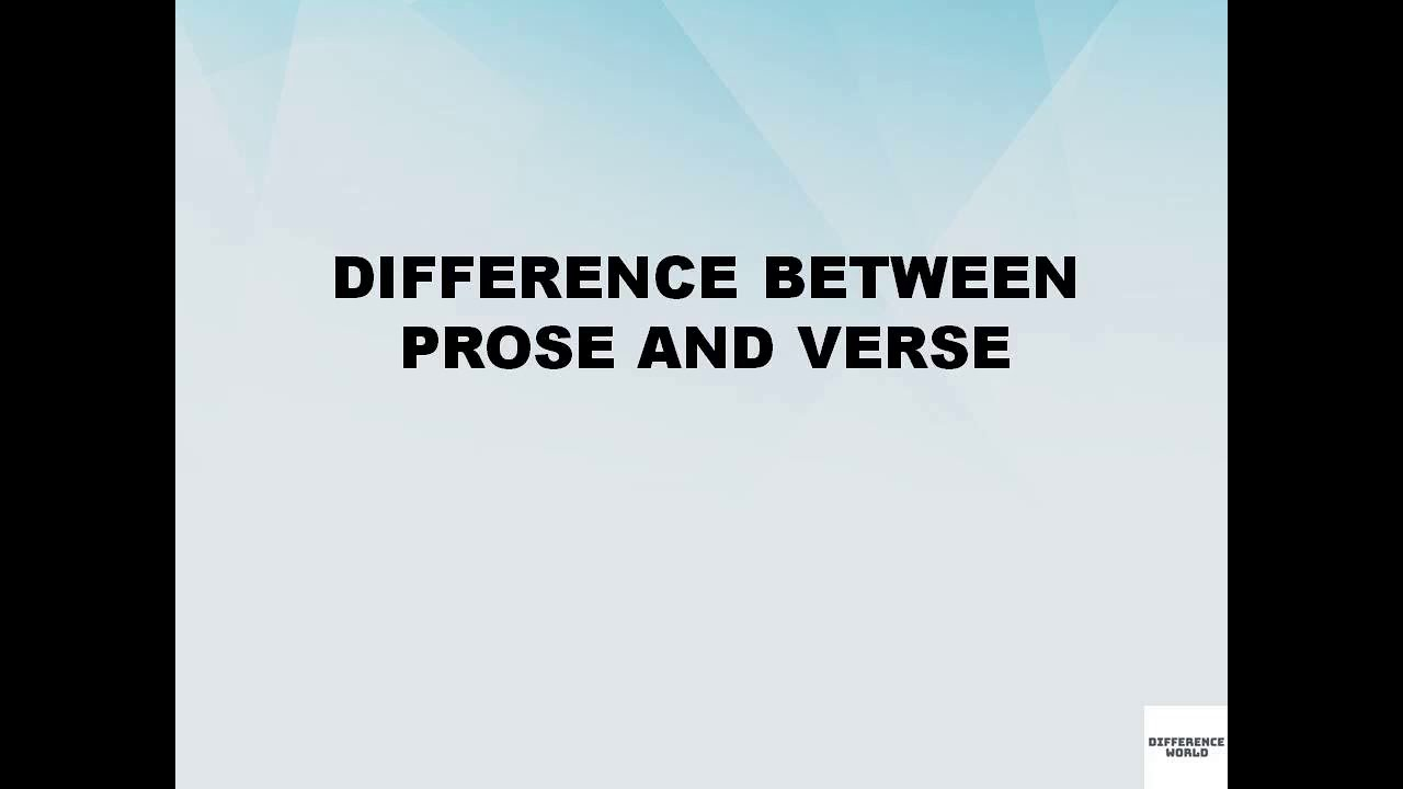 Difference between Prose and Verse || Prose vs Verse || Difference World