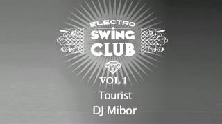 Electro Swing Club Vol. 1 | Tourist - DJ Mibor