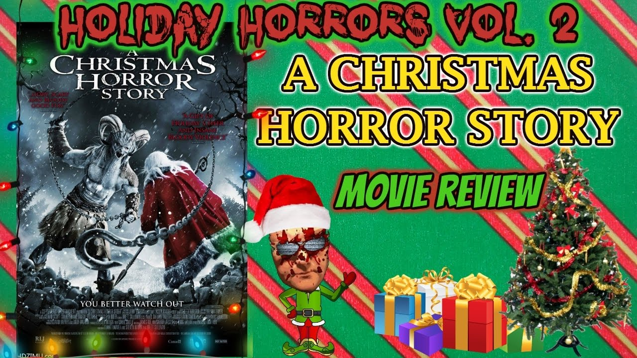 A CHRISTMAS HORROR STORY (2015) - Movie Review - YouTube