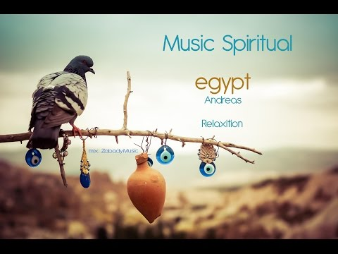 Music Spiritual - Egypt by Andreas | Part 1 | ZM