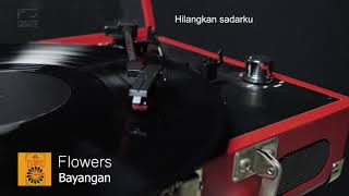 Flowers - Bayangan | Official Audio