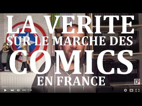 La vérité sur le Marché des Comics en France !