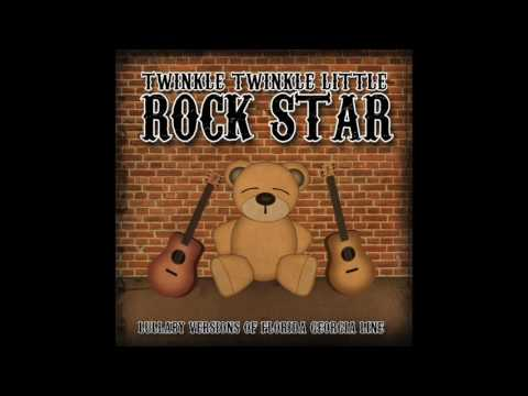H.O.L.Y. - Lullaby Versions of Florida Georgia Line by Twinkle Twinkle Little Rock Star