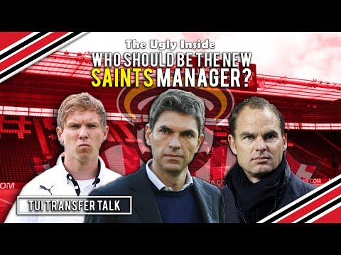 TUI Transfer Talk: Who should be the new Saints manager? | The Ugly Inside