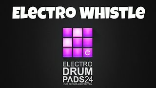 Drum Pads 24 Electro Whistle