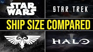 Which Sci-Fi Universe has the LARGEST SHIP? | Star Wars, WH40k, Halo, Star Trek