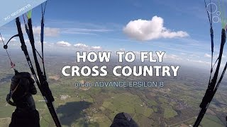 How To Fly Cross Country (On A Paraglider)